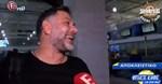 Γρηγόρης Αρναούτογλου: Οι δηλώσεις του λίγο πριν μπει στο αεροπλάνο για Φιλιππίνες!